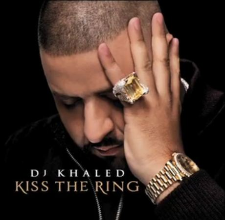 DJ Khaled – Kiss The Ring (Artwork)