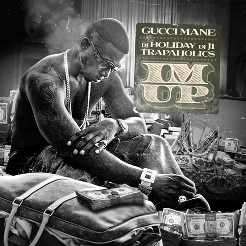 gucci-mane-im-up-ft-2-chainz-HHS1987-2012