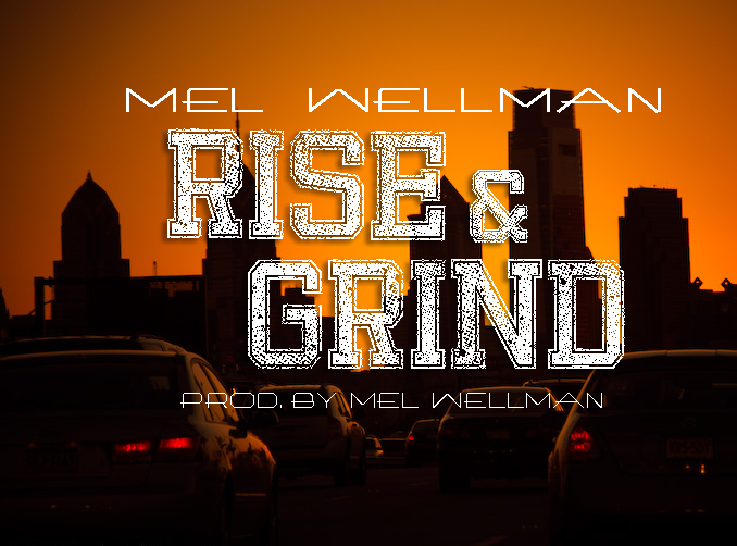 mel-wellman-rise-and-grind-HHS1987-2012