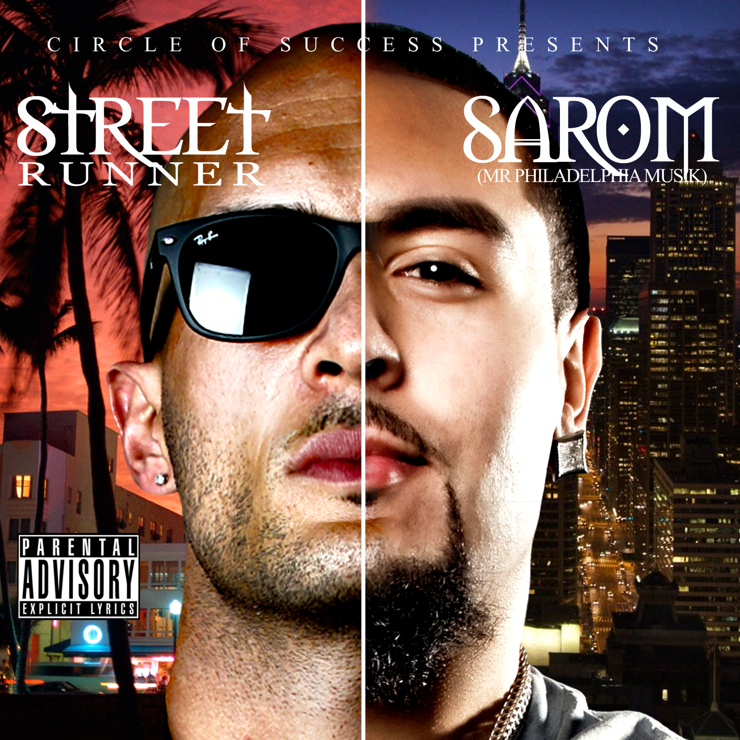 Sarom &#038; Street Runner (Mixtape via @COS_Muzik))