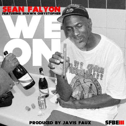 sean-falyon-we-on-ft-shawn-chrystopher-prod-by-javis-faux-HHS1987-2012 Sean Falyon (@SeanFalyon) – We On Ft. Shawn Chrystopher (@ShawnChrys) (Prod by Javis Faux)