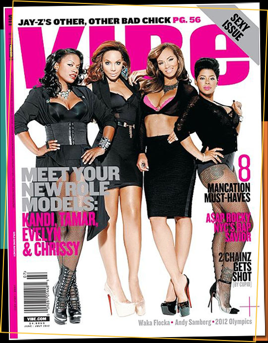 tamar-braxton-evelyn-lozada-kandi-burruss-chrissy-lampkin-cover-vibes-role-model-magazine-HHS1987-2012