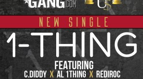 #1ThingWednesday @_CDiddy x @AL_1Thing x @Rediroc215 &#8211; 1 Thing