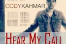 Cody Kahmar &#8211; Hear My Call