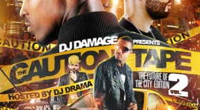 DJ Damage (@TheRealDJDamage) – The Caution Tape 2 (Mixtape Cover) (Hosted by @DJDrama)