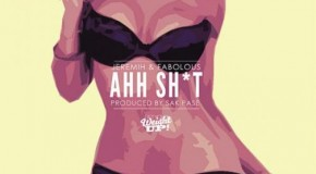 Jeremih x Fabolous &#8211; Ahh Shit