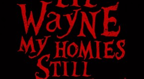 Lil Wayne &#8211; My Homie Still Ft. Big Sean (Prod by Sarom &amp; Street Runner)