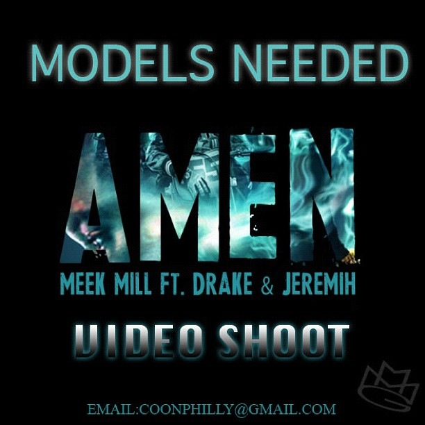 "Meek Mill & Drake Need Models For The Official ""Amen"" Video (Details Inside)"