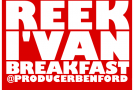 Reek I&#039;van (@Reek_Ivan) &#8211; Breakfast (Prod by @ProducerBenFord)