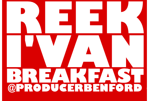 Reek I'van (@Reek_Ivan) – Breakfast (Prod by @ProducerBenFord)