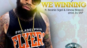 Tone Trump (@ToneTrump) &#8211; We Winnin&#039; Ft. @BeanieSigelSP x @iknowbrasco