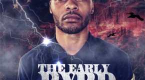 Uptown Byrd (@Uptown_Byrd) &#8211; Early Byrd Special Vol 2 (Mixtape)