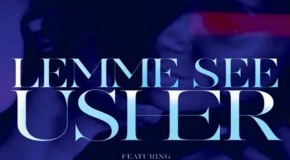 Usher – Lemme See Ft. Rick Ross (Video)