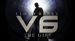 Lloyd Banks (@Lloydbanks) &#8212; V6:The Gift (tracklist)