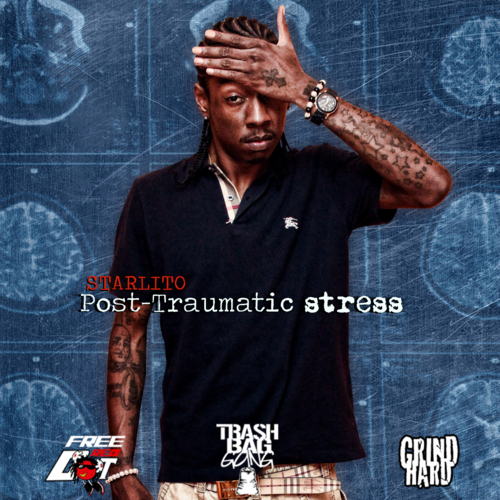 Starlito_Post_Traumatic_Stress-front-large Starlito (@LITO615) - Post Traumatic Stress (MixTape)