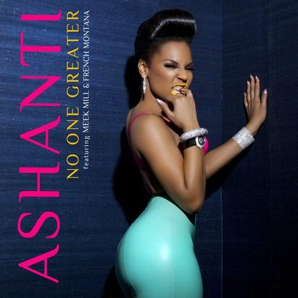 ashanti-no-one-greater-ft-meek-mill-french-montana-prod-by-irv-gotti-HHS1987-2012 Ashanti – No One Greater Ft. Meek Mill and French Montana (Prod. by Irv Gotti)
