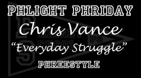 Chris Vance (@psChrisVance) – Everyday Struggle (Phreestyle)