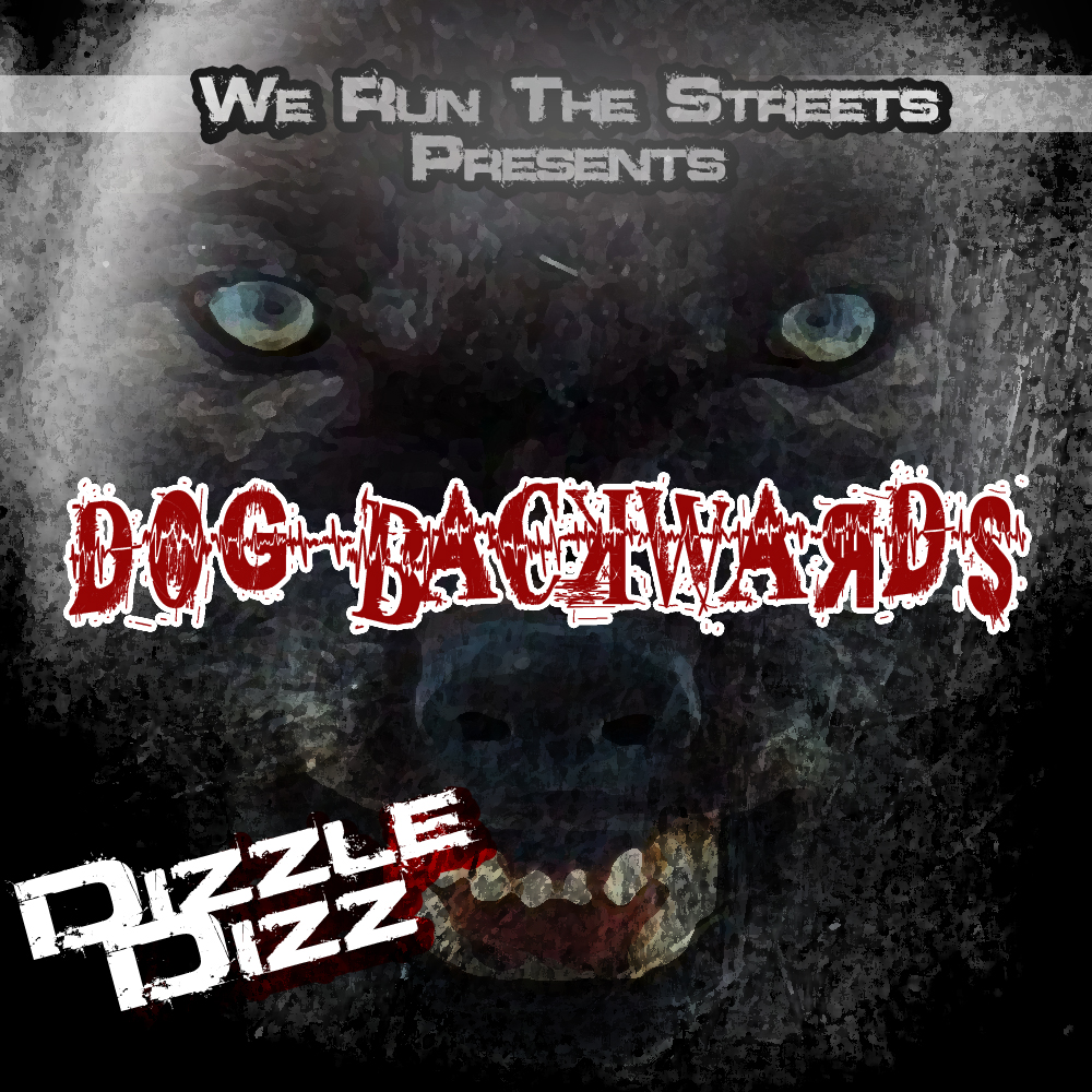 Dizzle Dizz - Dog Backwards