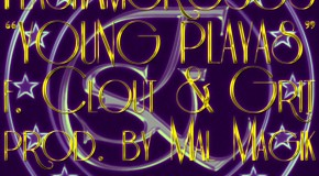 #MillionaireMondays @FlashAmorosos &#8211; Young Playas &#8211; Ft. @WestPhilClout &amp; @HRGrit (Prod by @MalMagik)