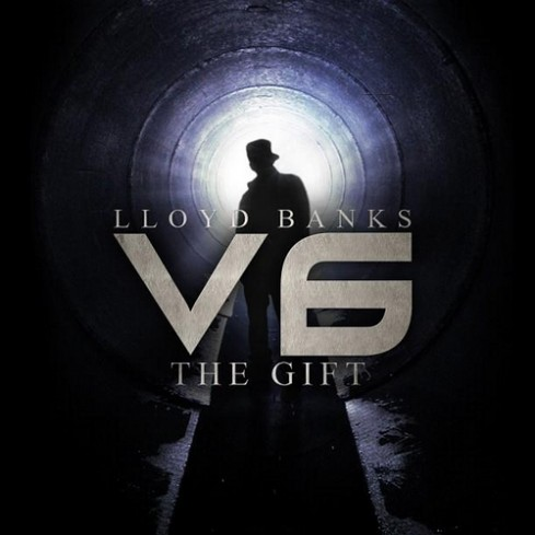 Lloyd Banks – V6: The Gift (Mixtape)