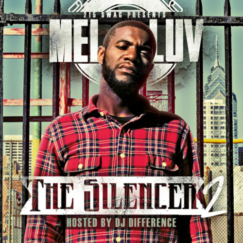 mel-love-h-man-featuring-meek-mill-prod-by-beat-bully-the-silencer-2-mixtape-hosted-by-dj-difference-front-cover-2012-HHS1987 Mel Love (@Mel_Love215) - H Man Featuring @MeekMill (Prod by @TheBeatBully)