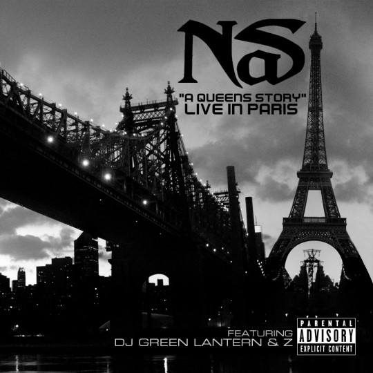"Nas - ""A Queen's Story"" Live In Paris Ft. DJ Green Lantern"