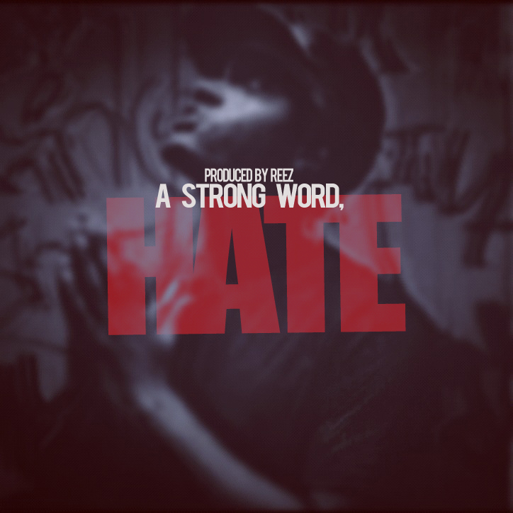 Pate - A Strong Word, Hate (Prod by Reez)