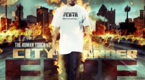 Santos (@SantosLB4R) – The Human Torch V2 City Under Fire (Mixtape) (Hosted by DJ Damage)