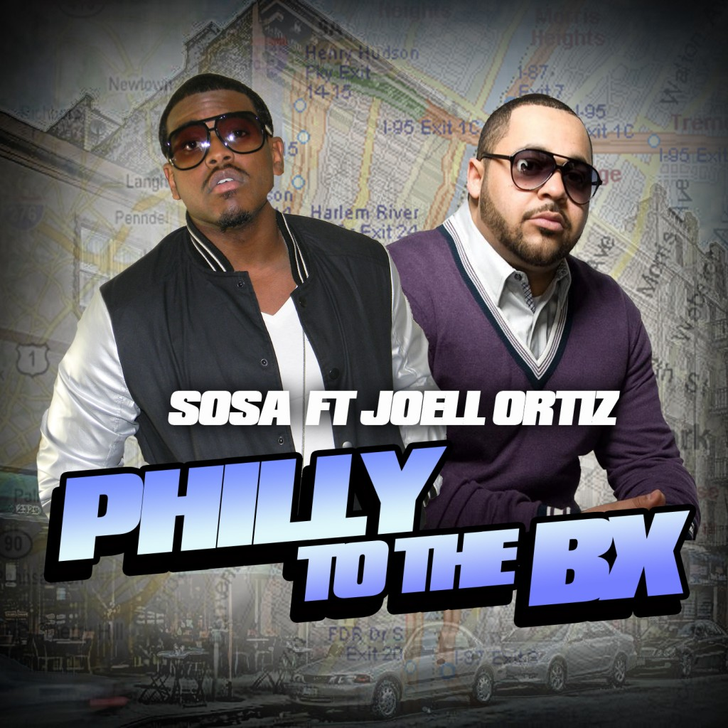 Sosa - Philly To The BX Ft. Joell Ortiz