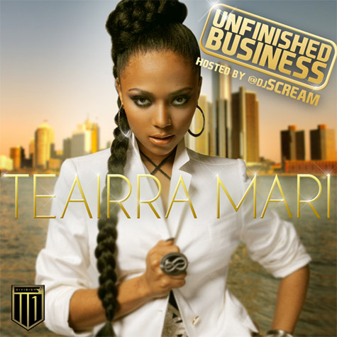 teairra-mari-unfinished-business-mixtape-cover-HHS1987-2012-DJ-Scream Teairra Mari (@Teairra_Mari) - Unfinished Business (Mixtape) (Hosted by @DJScream)