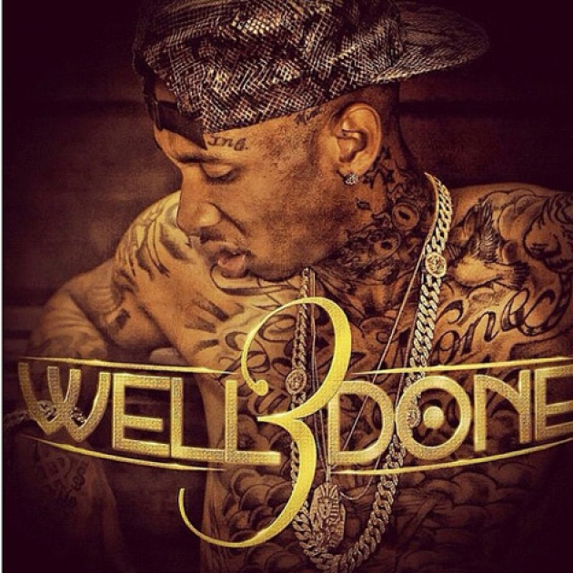 tyga-well-done-3-mixtape-artwork-HHS1987-2012 Tyga - Well Done 3 (Mixtape Artwork)