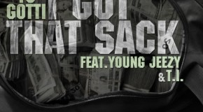 Yo Gotti (@YoGottiKOM)  I Got That Sack (Remix) Ft. Young Jeezy X T.I. (@YOUNGJEEZY @TIP)