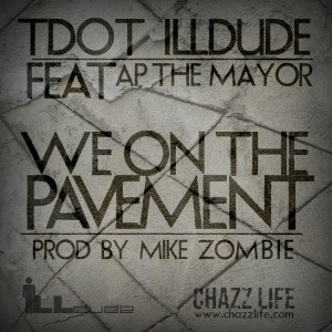 t-dot-tdot_illdude-ft-ap-the-mayor-prod-mikezombie.jpeg