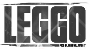 Ace Hood &#8211; Leggo (Prod by Mike Will Made It)