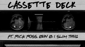 DJ Scream – Cassette Deck Ft. Rick Ross, Bun B & Slim Thug