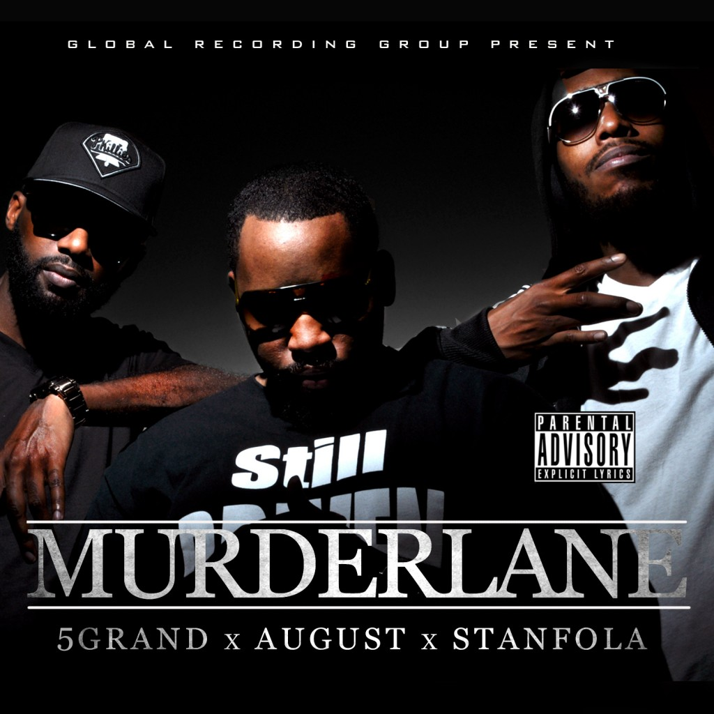 GRG presents 5 Grand x August x Stanfola - Murderlane (Album)