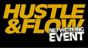 Hustle & Flow (@HUSTLE_FLOW) Networking Event August 20th @ Club Cream Atlanta (@Grand_Hustle)