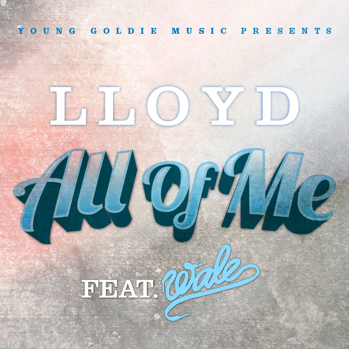 lloyd all of me ft wale HHS1987 2012 Lloyd – All Of Me Ft. Wale