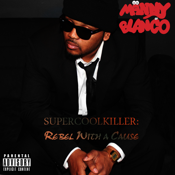 Manny Blanco - Super Cool Killer