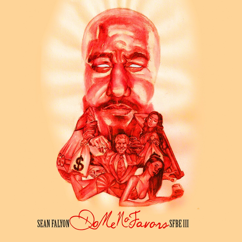 Sean Falyon - SFBE III: Do Me No Favors (Album)