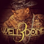 Tyga – Well Done 3 (Mixtape)