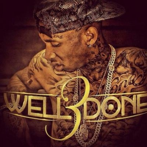 Tyga - Well Done 3 (Mixtape)