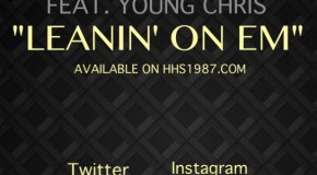 Uptown Byrd (@Uptown_Byrd) &#8211; Leanin On Em Ft @YoungChris (Prod. by @FettiKrueger)