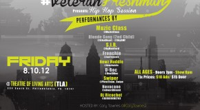 #VeteranFreshman &#8211; &quot;Hip Hop Session&quot; Friday, August 10th at TLA (Hosted by @CoryTownes)