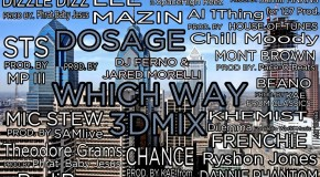 Dosage (@THEREALDOSAGE) &#8211; Which Way (3D Mix) Ft. 18 Philly Artists &amp; 12 Producers