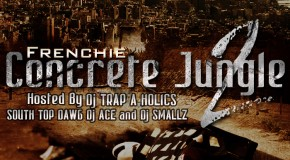 Frenchie- (@FrenchieBSM) &#8211; Concrete Jungle 2 (Mixtape Artwork)
