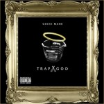 Gucci Mane (@Gucci1017) – Trap God (Mixtape) (Artwork)