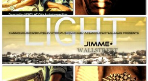 Jimme Wallstreet (@JimmeWallstreet) &#8211; Light (Video) Dir : Alex Favin and PJ DiMuzio (@VentilationX)