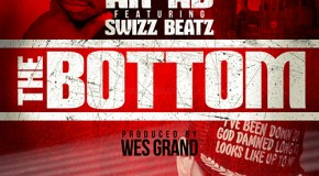 Ar-Ab x Swizz Beatz – The Bottom (Prod by Wes Grand)