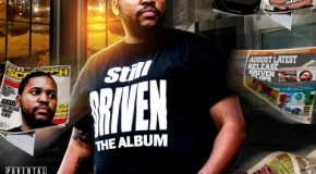 August (@AugustUBM) &#8211; Still Driven (Mixtape)